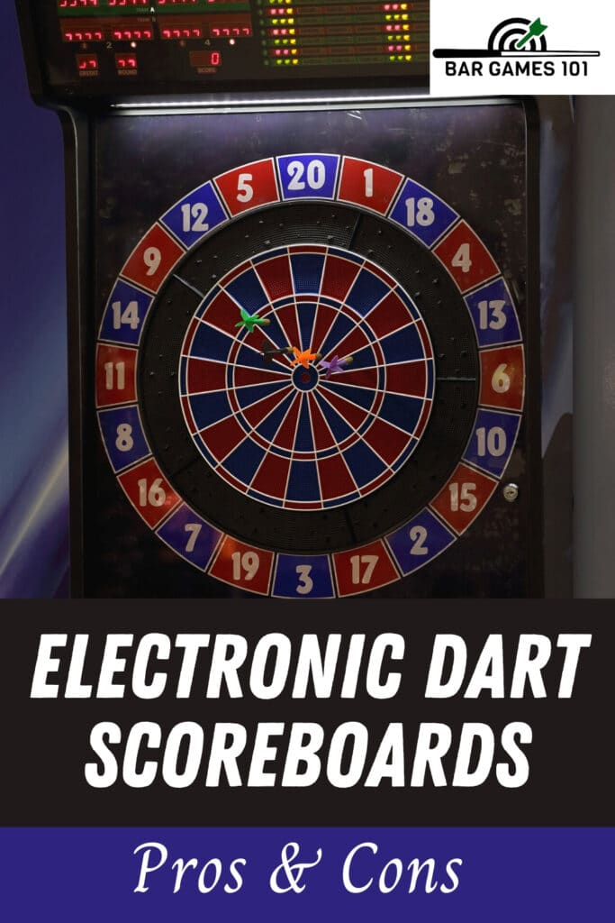 Pros-and-Cons-of-Electronic-Dart-Scoreboards