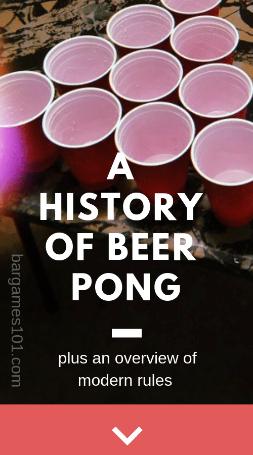 Beer Pong History and Rules