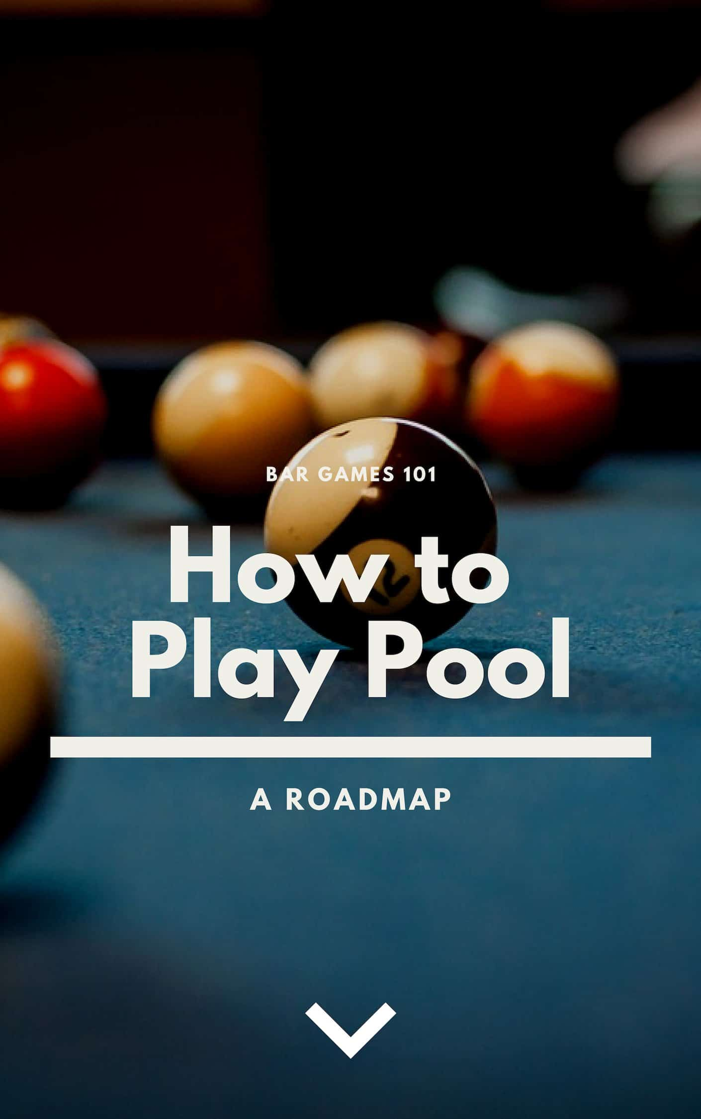 How To Play Pool A Roadmap For Beginners Bar Games 101