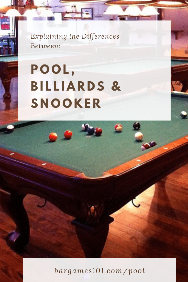 Pool Billiards Snooker Differences Explained