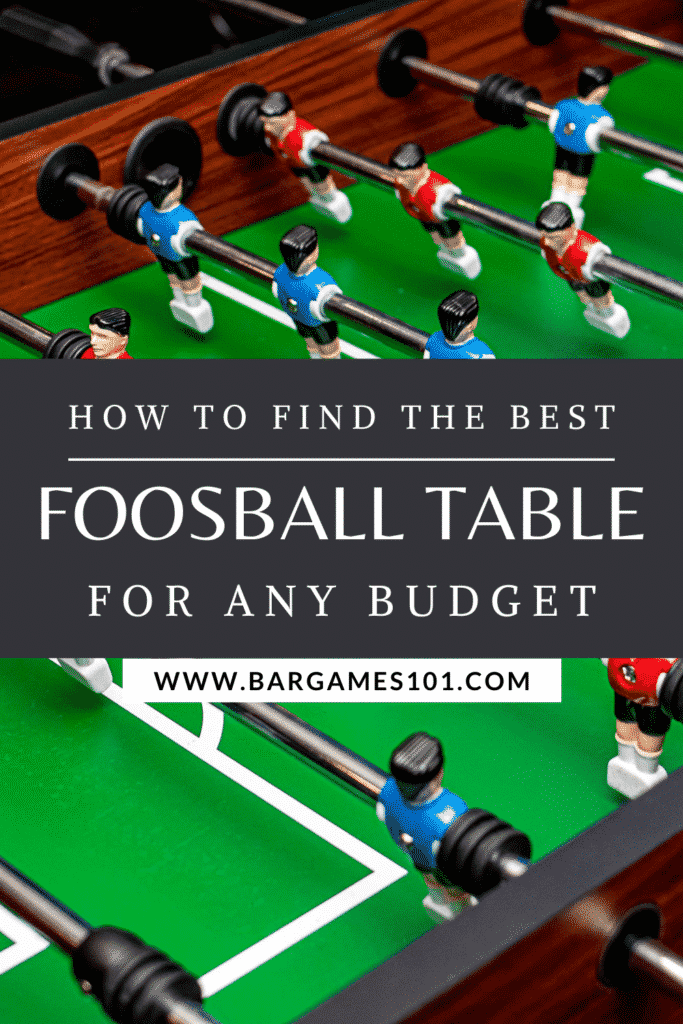 Find the Best Foosball Table for Any Budget