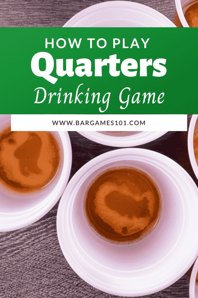 How to Play Quarters
