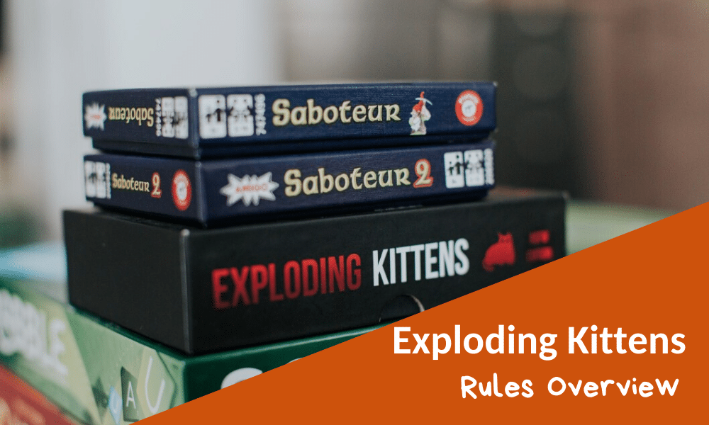 Exploding Kittens Rules and Game Overview