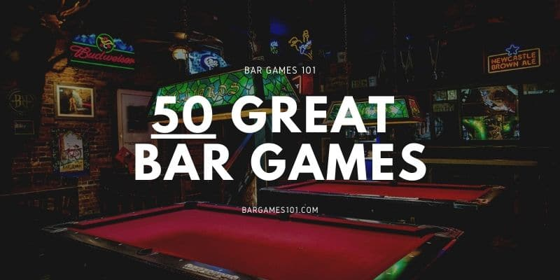 50 Great Bar Games