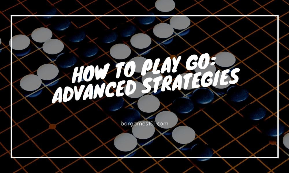 How to Play Go - Advanced strategies