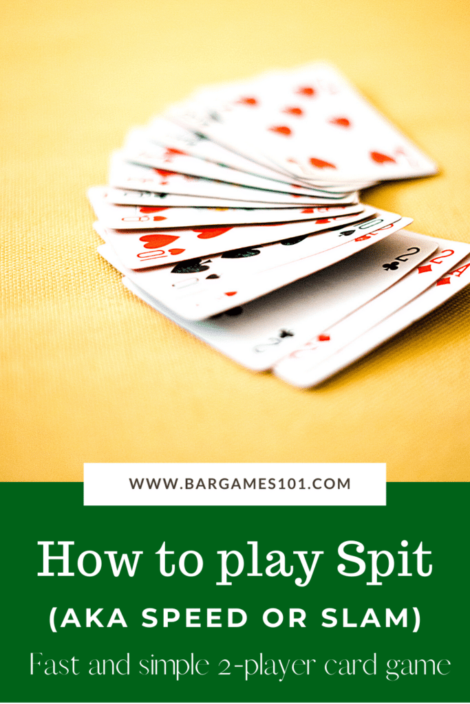 How to Play Spit