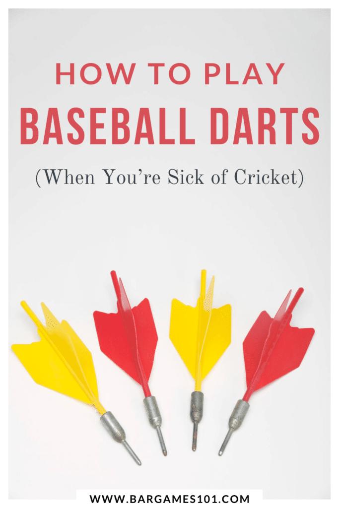 How to Play Baseball Darts