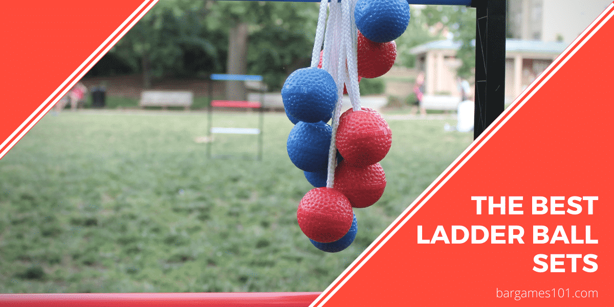 The Best Ladder ball Sets