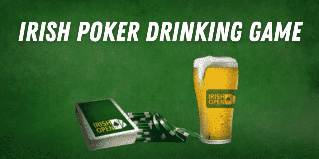 IRISH POKER DRINKING GAME