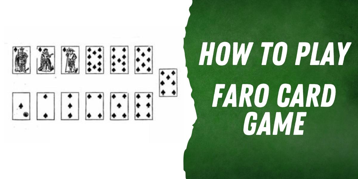 Faro Card Game