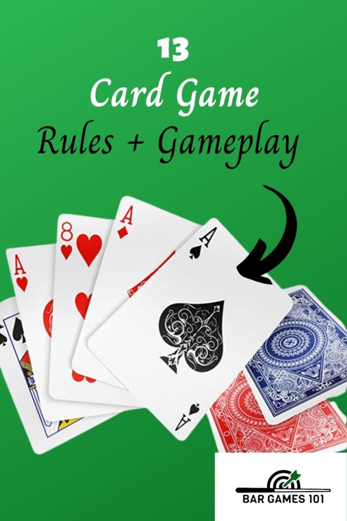 The 13 Card Game Rules and Gameplay