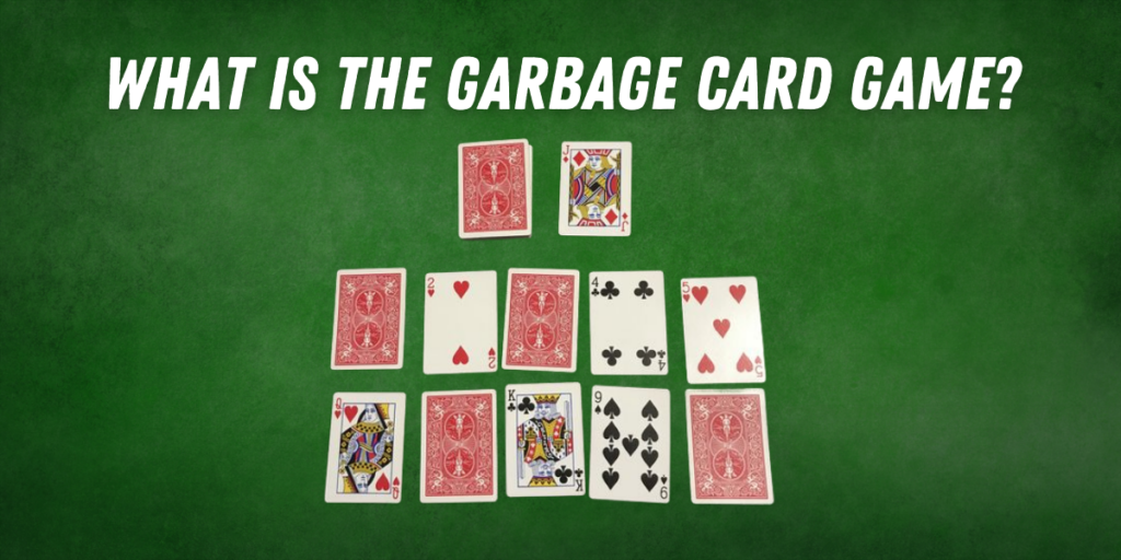 What is The Garbage Card Game