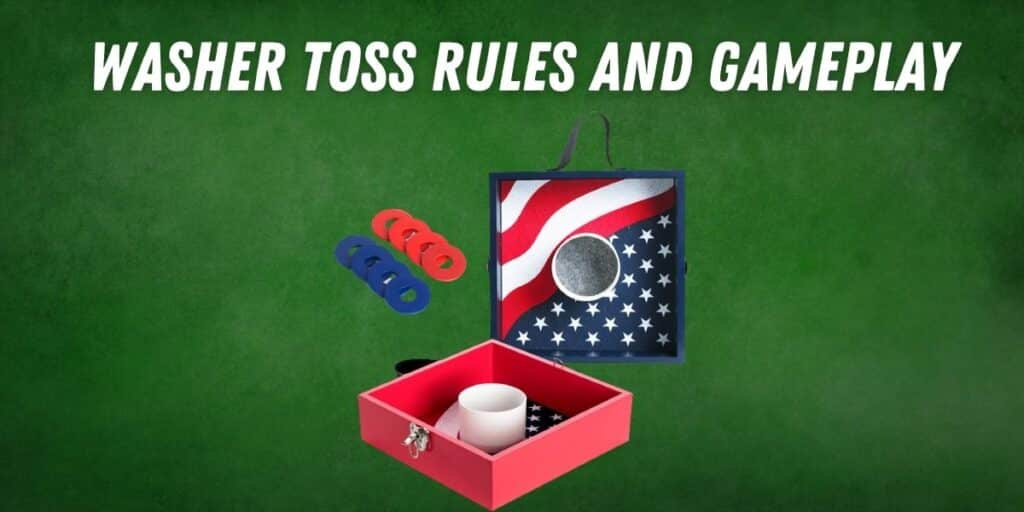 Washer Toss Rules and Gameplay
